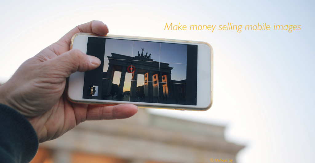 Make Money selling your Mobile Images? (Image: © Michael Jay)
