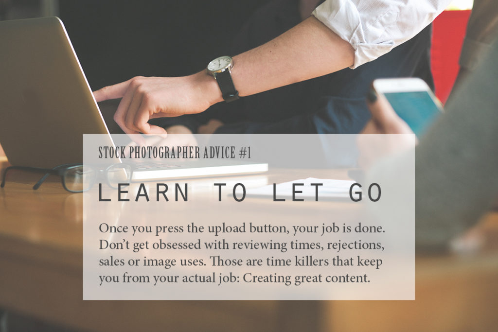 Stock Photographer Advice #01: Learn to let go