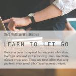 Stock Photographer Advice #01: Learn to let go